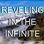 Artwork for 06-16-19 Reveling in the Infinite