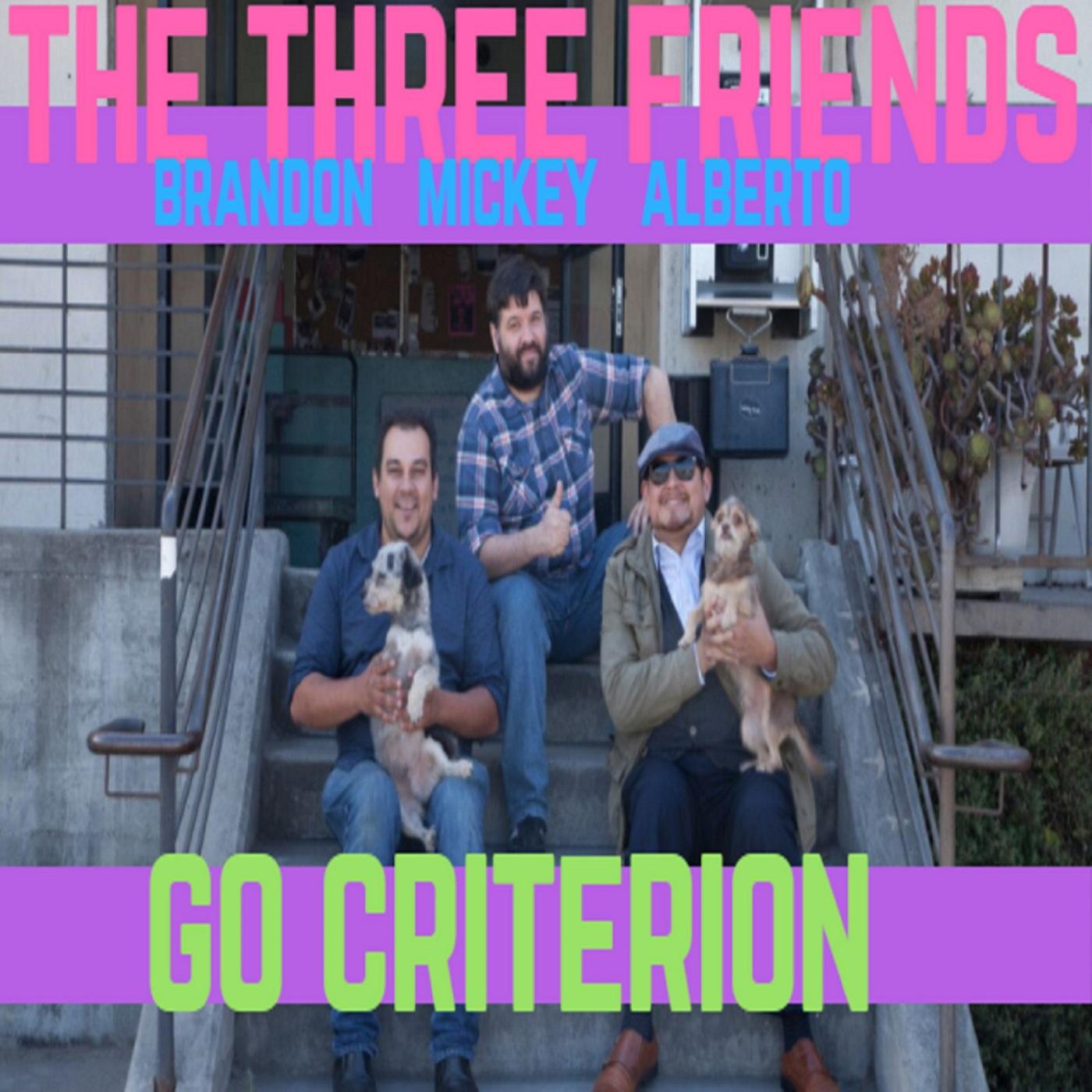 the Three Friends go Criterion show art