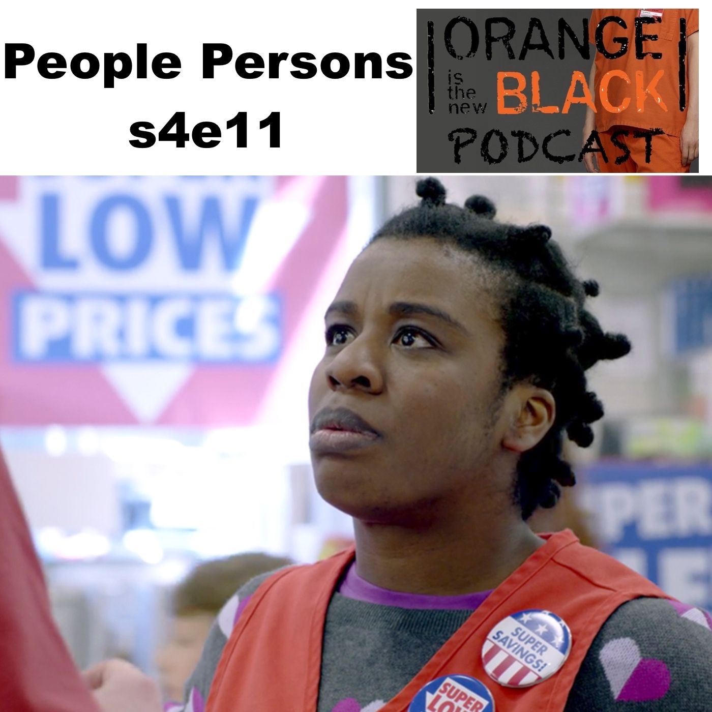 People Persons s4e11 - Orange is the New Black Podcast