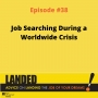 Artwork for Rebroadcast: Job Searching During a Worldwide Crisis