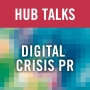 Artwork for Digital Crisis PR: Taking the Stress Out of Distressed Companies