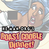 Episode 098 - He-Man.org's Roast Gooble Dinner