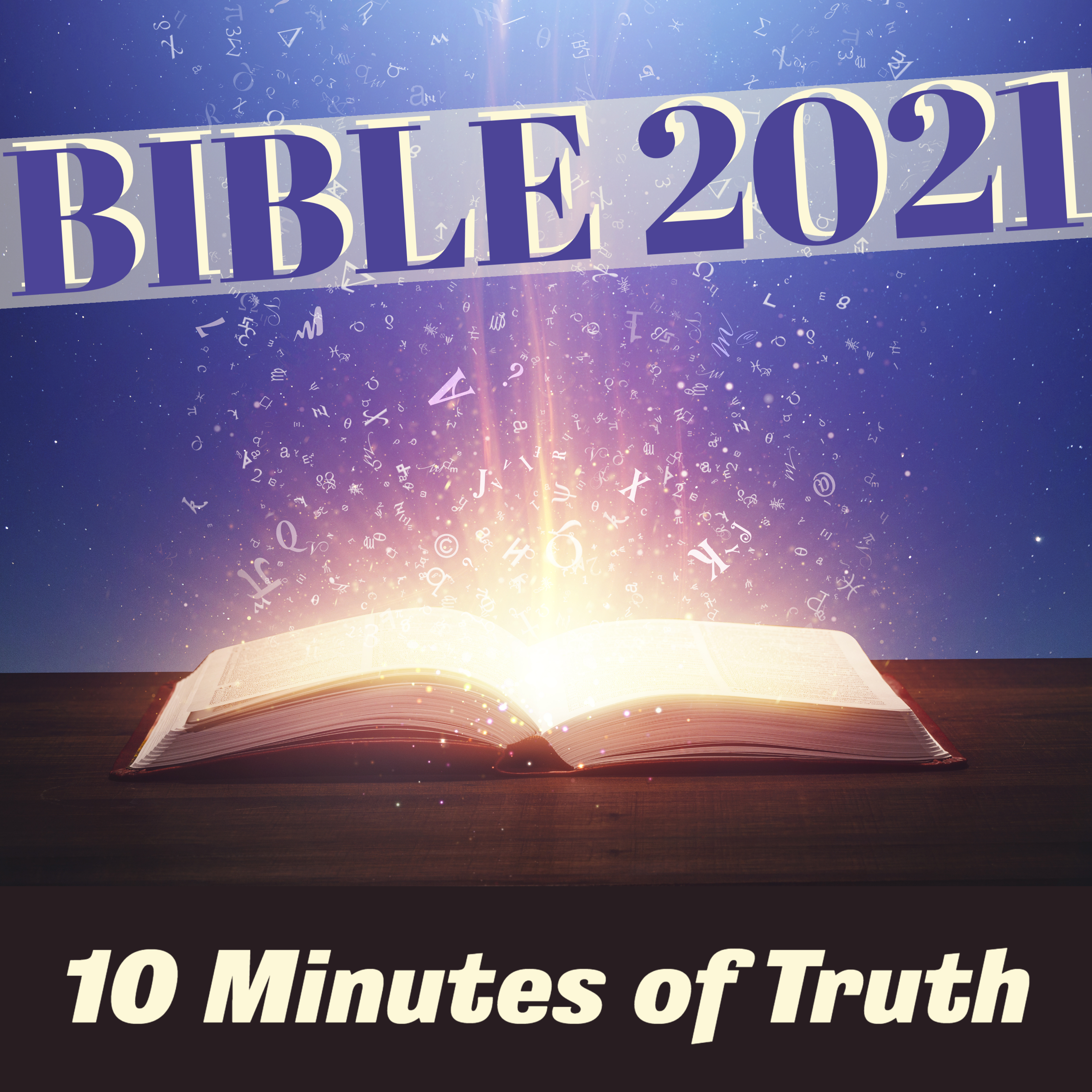 Bible 2021: 10 Minutes of Truth show art