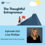 Artwork for Ep 014 - Finding Your Higher Purpose and Real Estate Investing - Lisa Phillips