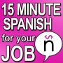 Artwork for Welcome to 15 Minute Spanish for your Job Podcast - SPJ 001