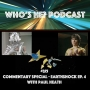 Artwork for Who's He? Podcast #375 Earthshock Episode 4 - Commentary Special ft. Paul Heath