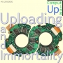 Artwork for Uploading and Immortality - Computing Up Fifteenth Conversation