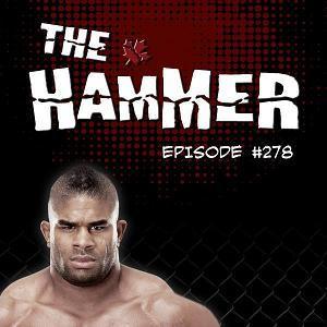 The Hammer MMA Radio - Episode 278