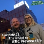Artwork for The Road to BBC Newcastle