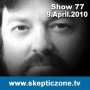 Artwork for The Skeptic Zone #77 - 9.April.2010
