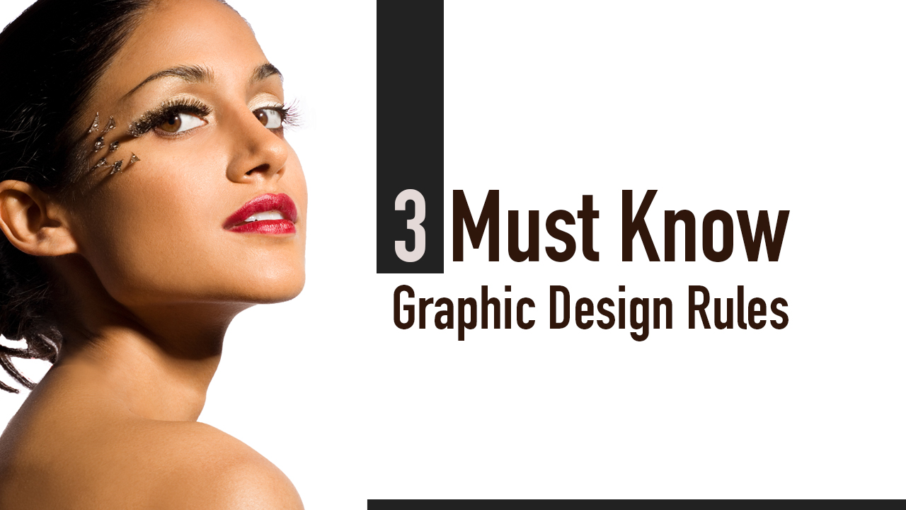 3 rules to good graphic design