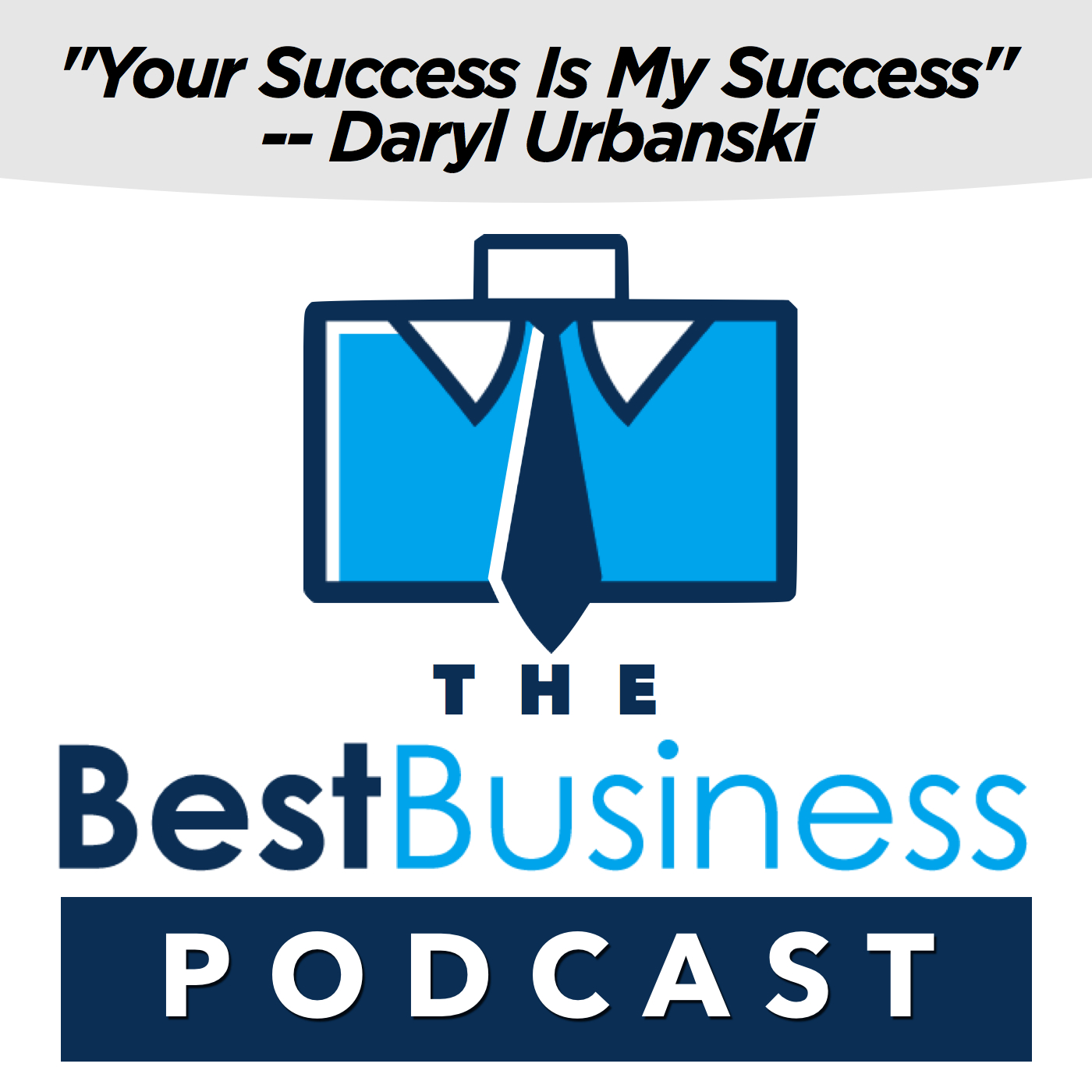 Artwork for To Be Successful In Business, Do These Things - With Roland Frasier