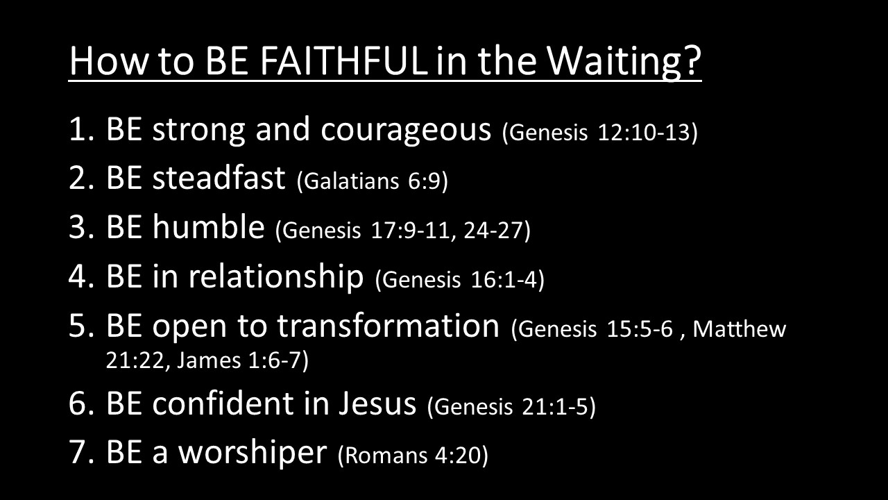 How to BE Faithful in the Waiting Notes