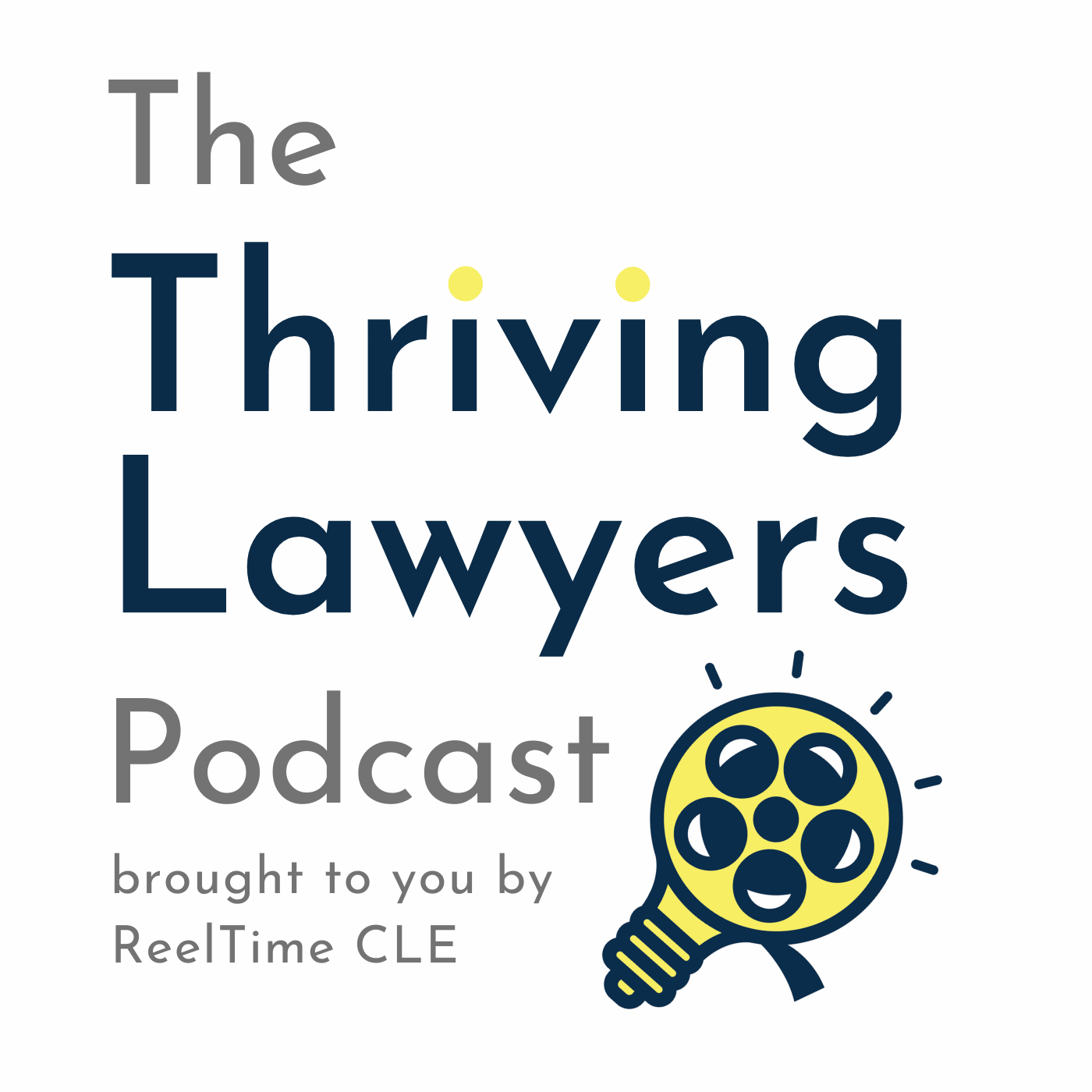 The Thriving Lawyers Podcast show art