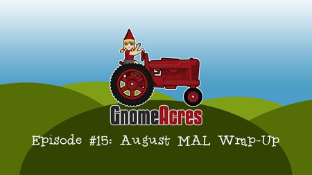 August MAL Wrap-Up (Episode 15)