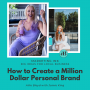 "Artwork for How to Create a Million Dollar Personal Brand with Jamie King, ""The Slay Coach"""