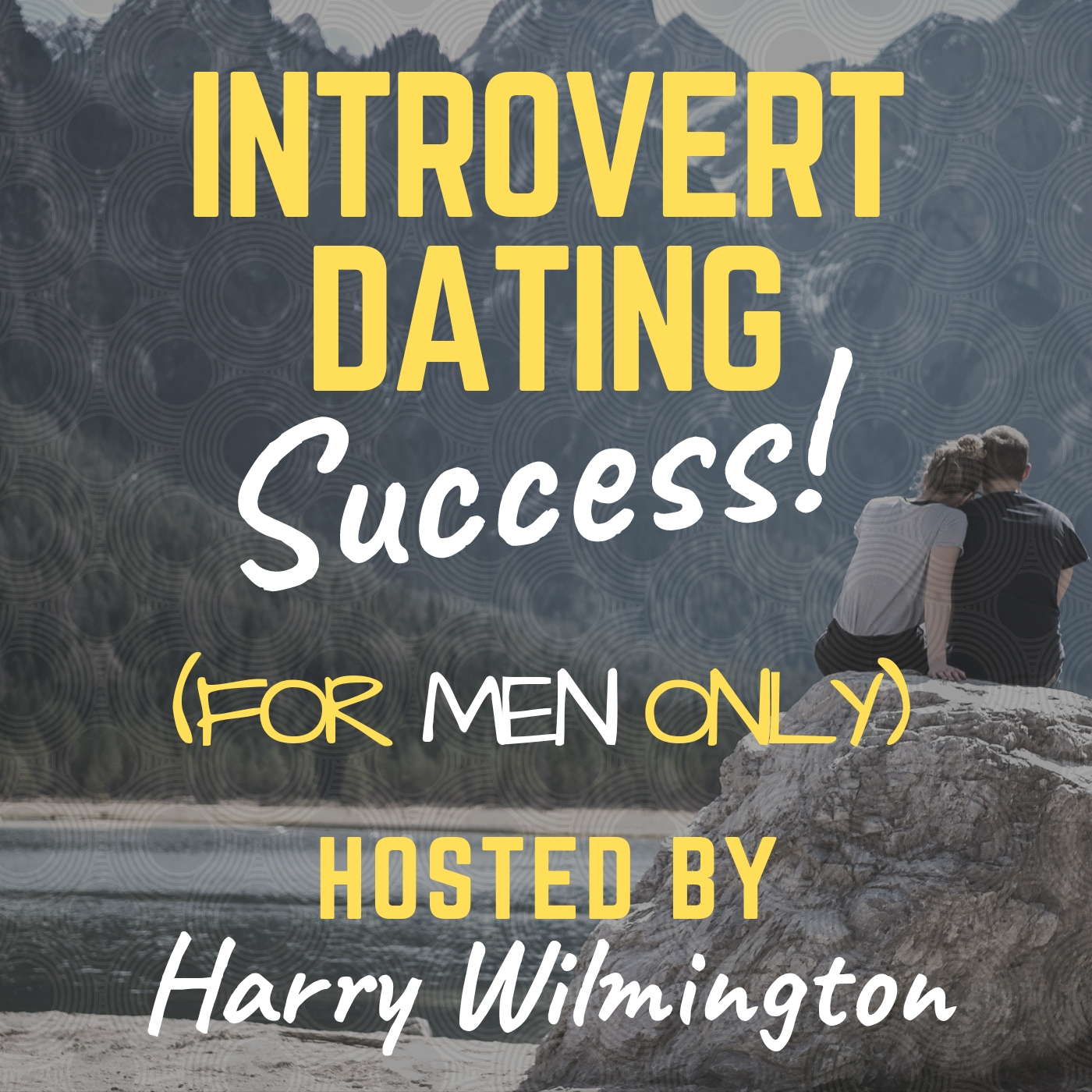 Introvert Dating Success Podcast show art