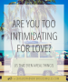 Artwork for Are You Too Intimidating For Love?