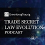 Artwork for Episode 04: Sovereign Immunity from Trade Secret Theft and What Courts Consider When Ruling on Trade Secret Status