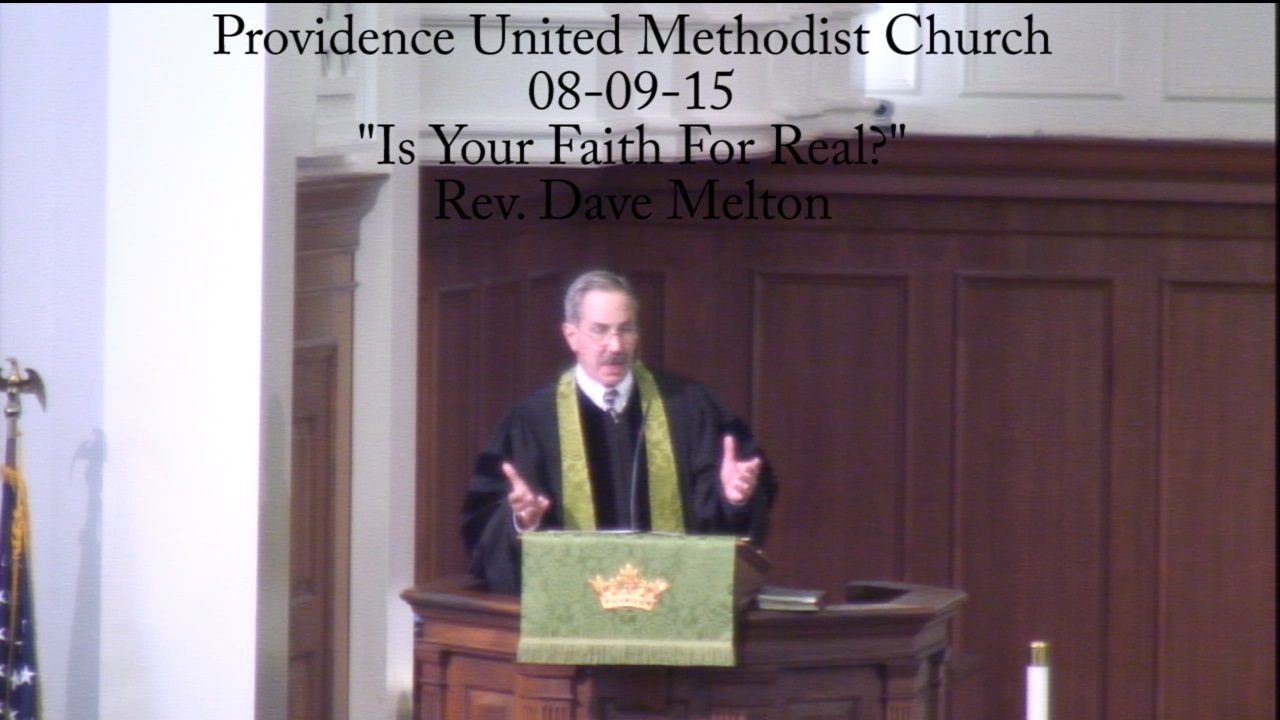 "Traditional Sermon ""Is Your Faith For Real?"""