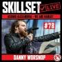 Artwork for Skillset Live Episode #78 -  Danny Worsnop: Asking Alexandria Frontman