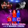 Artwork for 3 Black Chicks - 3 Smokin Chicks