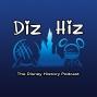Artwork for Diz Hiz Episode 101: Sleeping Beauty's Castle (The Disney History Podcast)