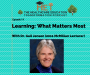Artwork for Dr. Gail Jensen (2011 McMillan Lecturer)- Learning: What Matters Most