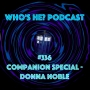 Artwork for Doctor Who: Who's He? Podcast #336 Companion Special - Donna Noble