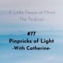 Artwork for Episode 77: Pinpricks of Light WithCatherine Pearce