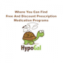 Artwork for HypoGal, Where You Can Find Free And Discount Prescription Programs