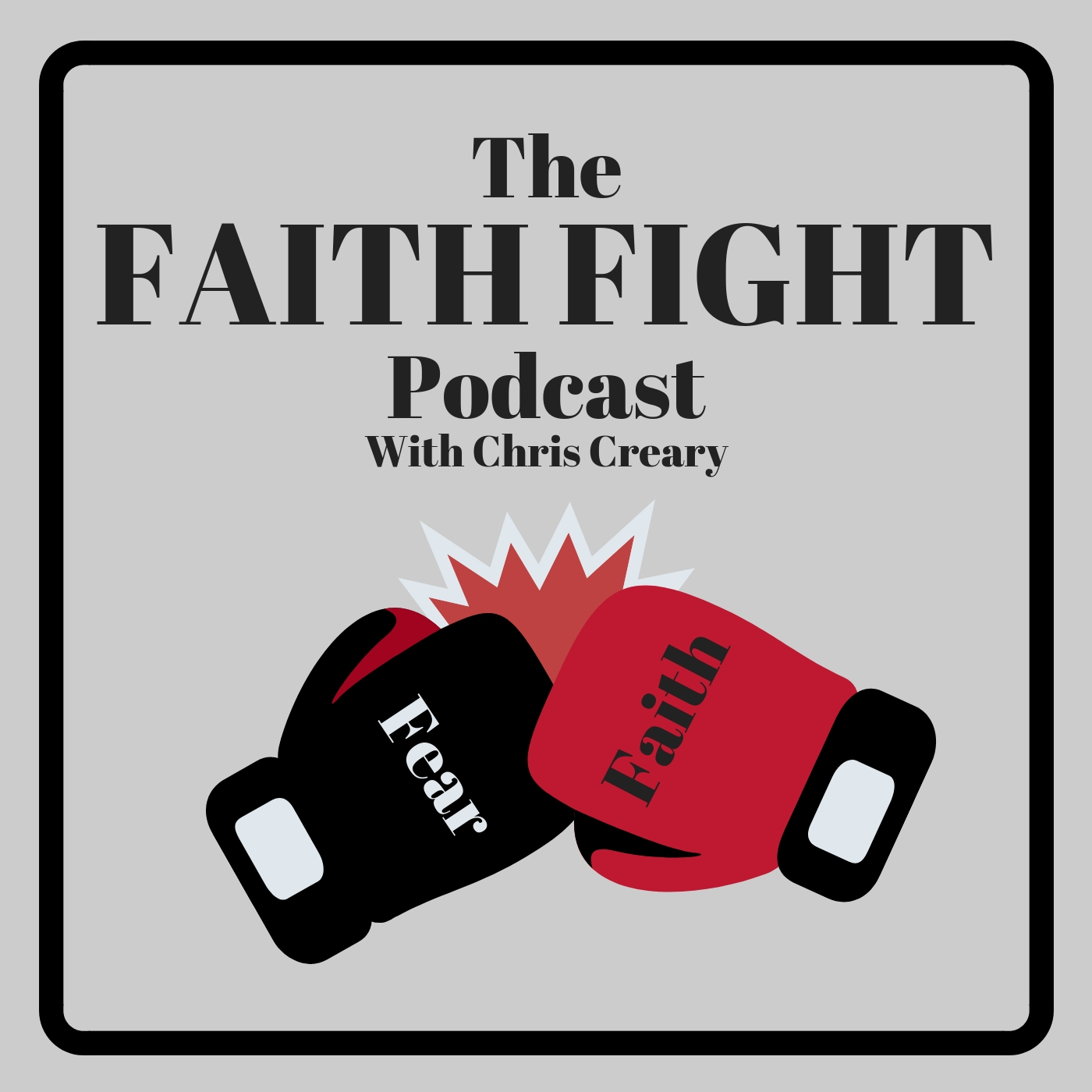 Faith Fight Podcast show art