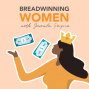 Artwork for Developing a Breadwinning Mindset with Natalee Facey