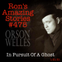 Artwork for RAS #475 - In Pursuit Of A Ghost