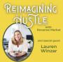 Artwork for Self-Care & Simplicity - Reimagining Hustle With Lauren Winzar