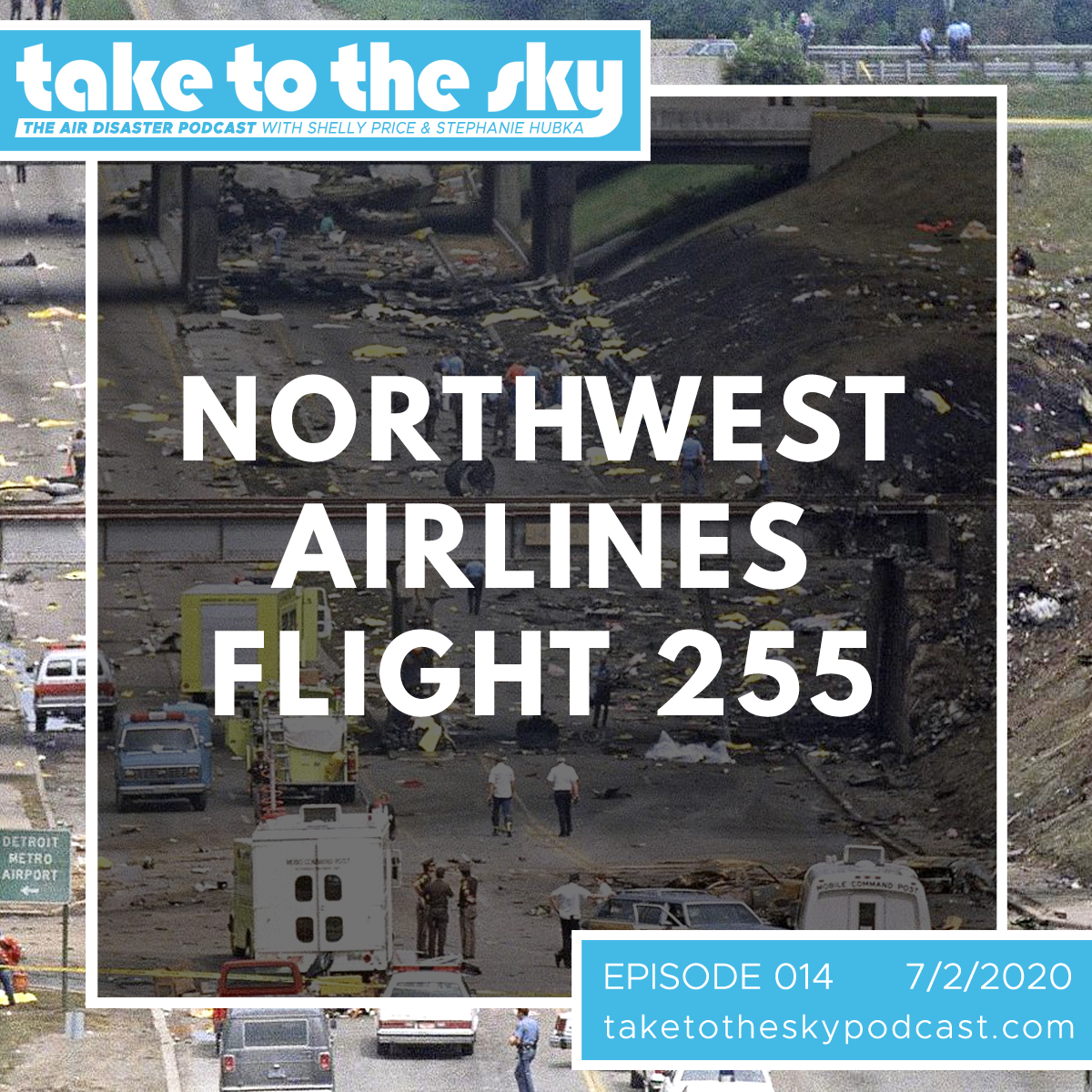 Take to the Sky Episode 014: Northwest Airlines Flight 255