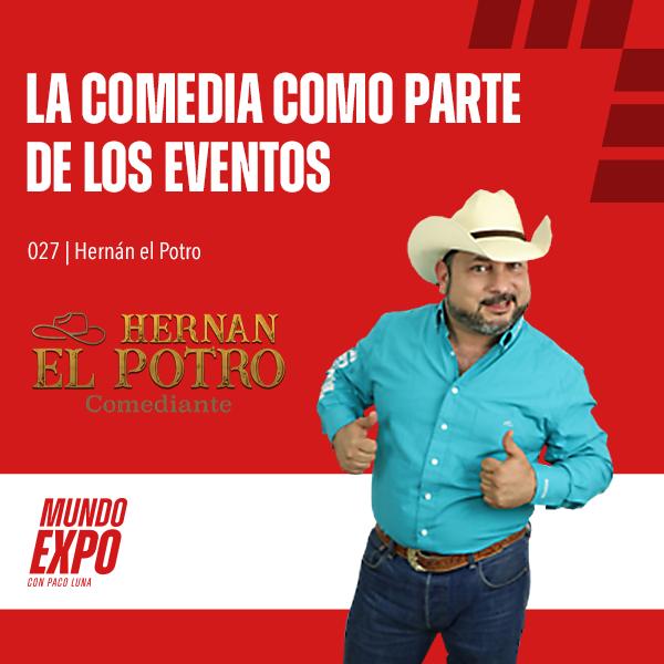 Artwork for E027 La comedia como parte de los eventos - Hernán el Potro