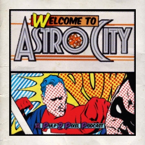 Episode #053 - Welcome to Astro City #21 Vol.2 #21