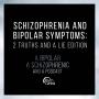 Artwork for Ep 10: Schizophrenia & Bipolar Symptoms: 2 Truths and a Lie Edition