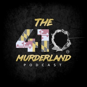 The410: Murderland Podcast