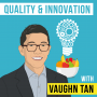 Artwork for Vaughn Tan – Quality and Innovation - [Invest Like the Best, EP.150]
