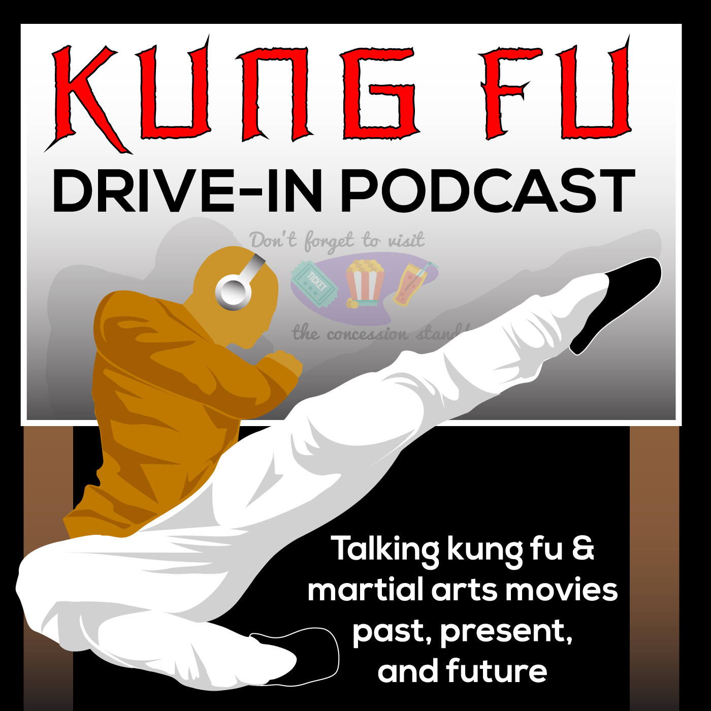Kung Fu Drive-In Podcast show art