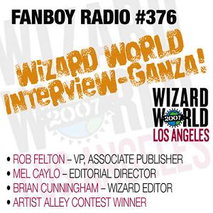 Fanboy Radio #376 - Wizard World LA Pre-Show Program