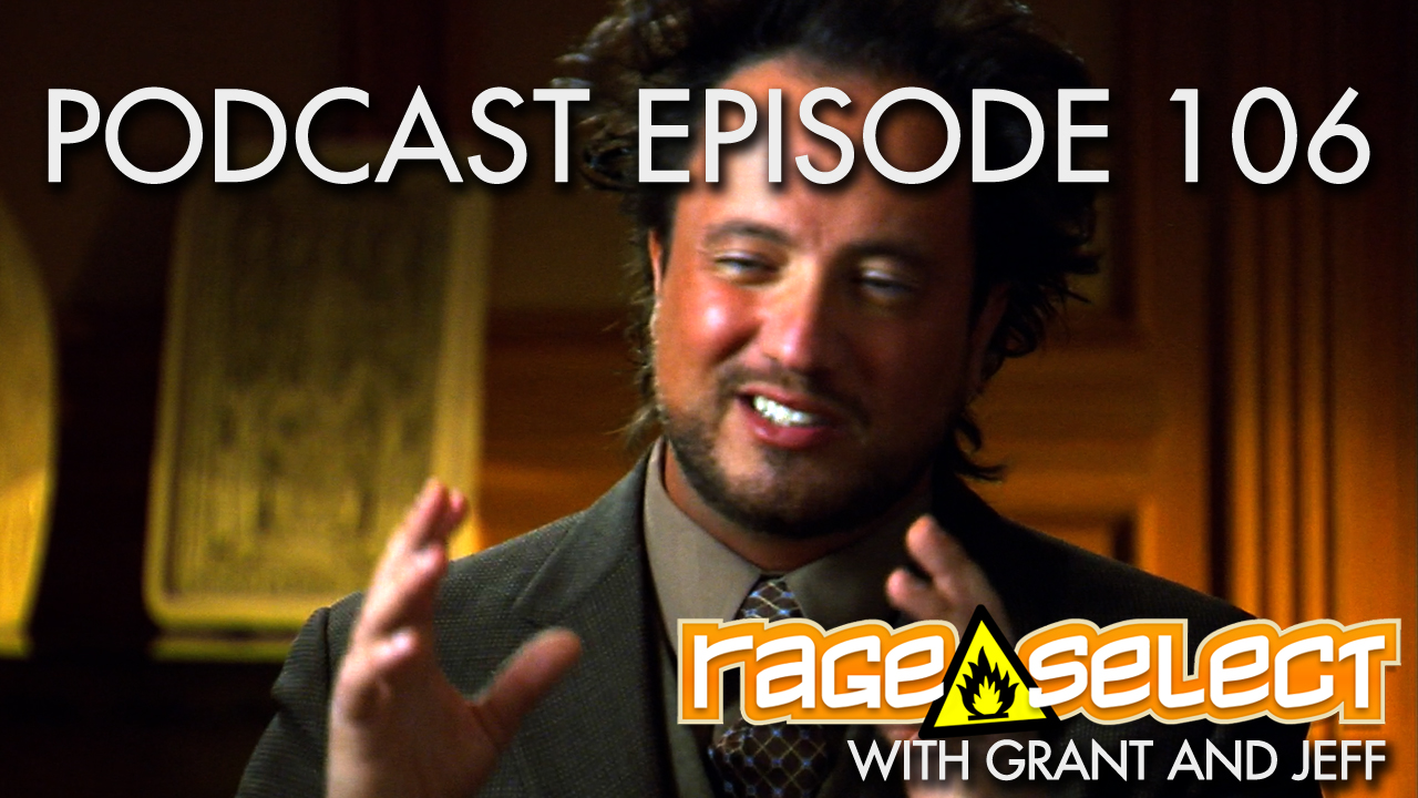 Rage Select Podcast Episode 106 - Grant and Jeff answer your questions!