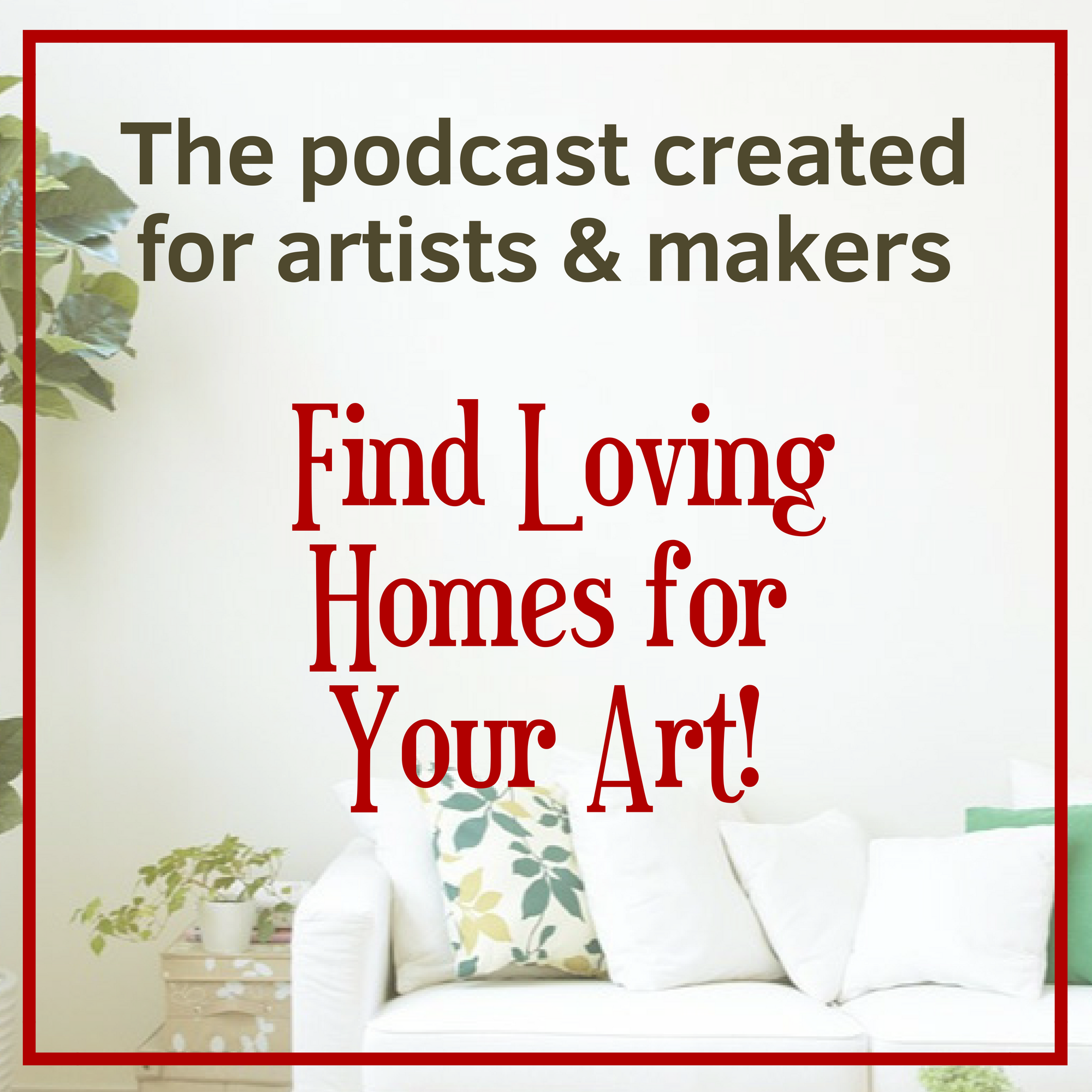 Find Loving Homes for Your Art show art