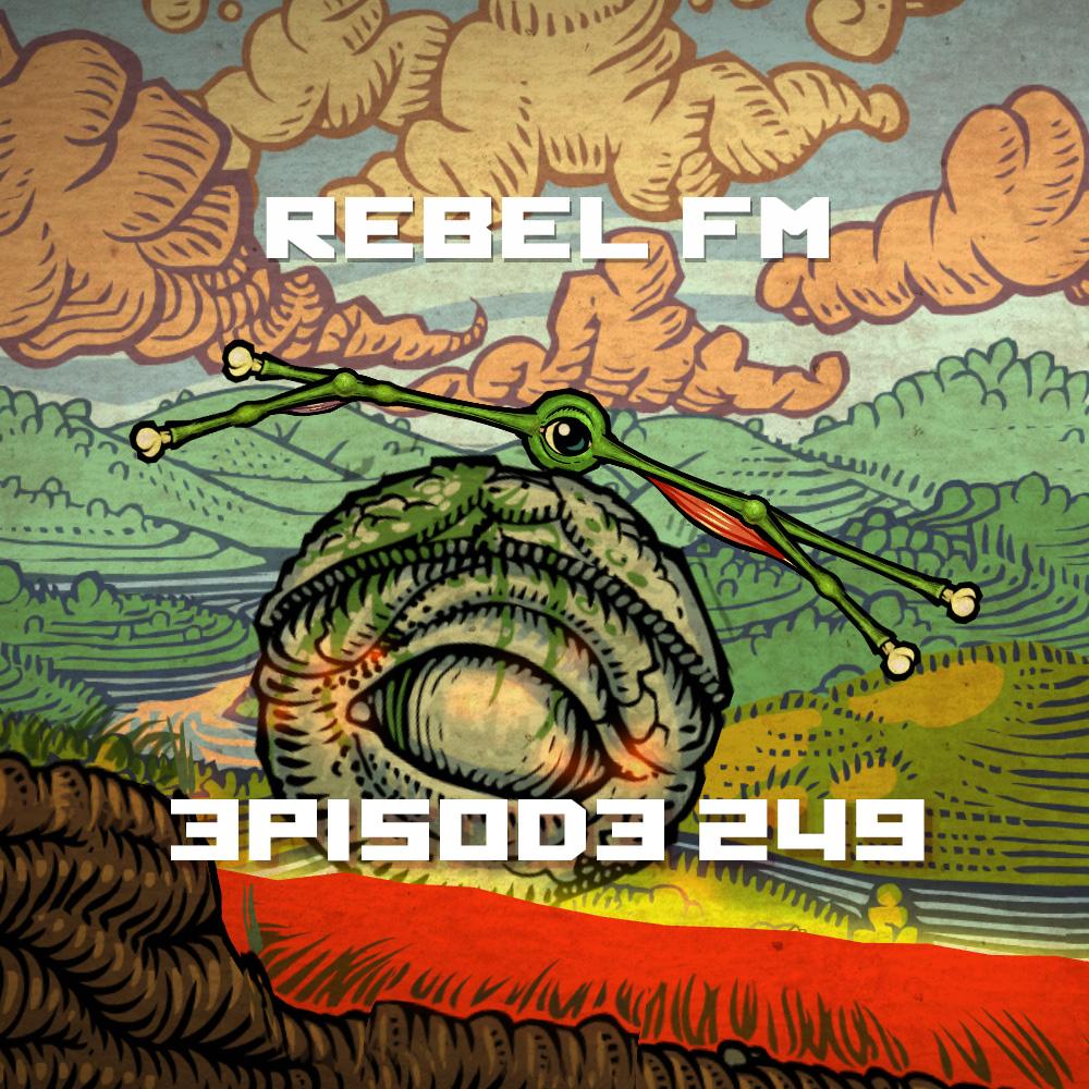 Rebel FM Episode 249 - 03/20/2015