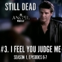 Artwork for Still Dead #3. I Feel You Judge Me (S1.6-7)