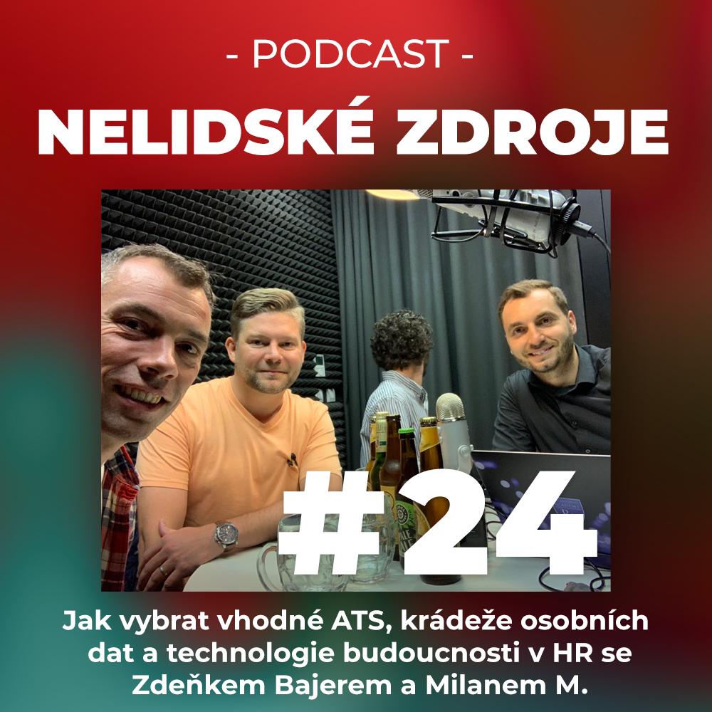 24: Jak vybrat vhodné ATS, krádeže osobních dat a technologie budoucnosti v HR se Zdeňkem Bajerem a Milanem M. ze společnosti Datacruit