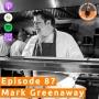 Artwork for #87 - Mark Greenaway