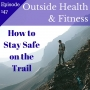 Artwork for How to Stay Safe on the Trail